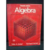 Max A. Sobel, Norbert Lerner, Álgebra, 2da. Ed.
