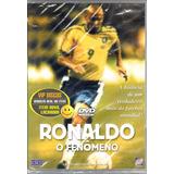 Dvd Ronaldo O Fenômeno - Original Novo Lacrado!