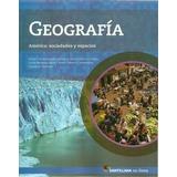 Geografia - America : Sociedades Y Espacios - Santillana