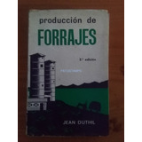 9069 Libro Produccion De Forrajes Jean Duthil 2º Ed