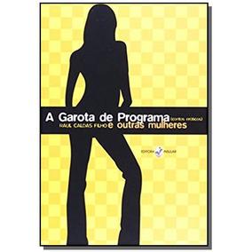 Garota De Programa E Outras Mulheres, A