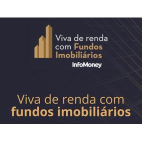 Curso Viva De Renda Com Fiis - Fundos Imobiliários