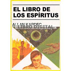 Kardec Allan - El Libro De Los Espíritus