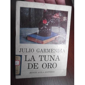 La Tuna De Oro Julio Garmendia Monte Avila