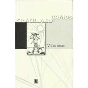 Vida Secas 95ª Edição - Graciliano Ramos