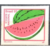 1322 - 766 - Brasil 97 - 1º Porte Nacional - Melancia