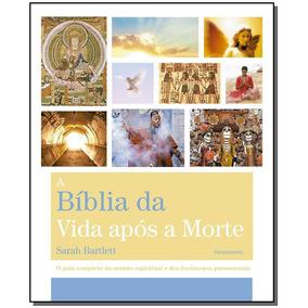 Biblia Da Vida Após A Morte, A
