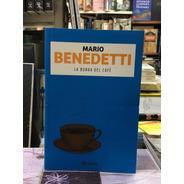 La Borra Del Café - Mario Benedetti - Planeta
