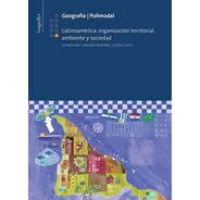 G 9: Latinoamerica: Organizac Territorial - Longseller