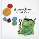 Libro : El Monstruo De Colores - Anna Llenas