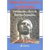 Livro Teoria Psicanalítica Das Neuroses- Otto Fenichel