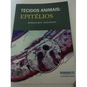 Livro:tecidos Animais:epitélios:antônio De Brito-i.bonates