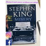 Misery Stephen King Autor De Libro It (eso) Y Resplandor