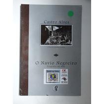 O Navio Negreiro Castro Alves