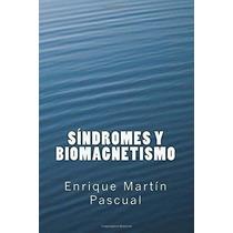 Libro Sindromes Y Biomagnetismo - Nuevo