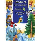 Tesoro De Cuentos De Hadas/ Fairy Tale Treasure (spanish Ed