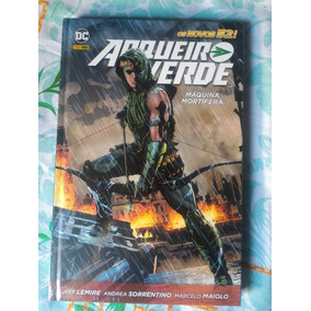 Arqueiro Verde: Máquina Mortífera - Jeff Lemire (capa Dura)
