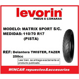 Cubierta Levorin 110/70 R17 Matrixsport (radial Sin/cámara)