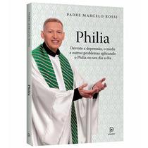 Livro Philia Padre Marcelo Rossi Envio No Mesmo Dia