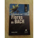 Tratamiento Con Flores De Bach Libro Fisico