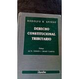 Derecho Constitucional Tributario. Spisso