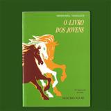 Livro O Livro Dos Jovens - Masaharu Taniguchi - Seicho-no-ie