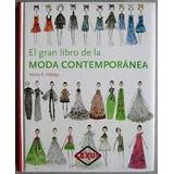 El Gran Libro De La Moda Contemporanea - Hidalgo - Lexus