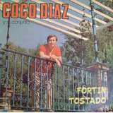 Coco Diaz Y Su Conjunto-fortin Rosado -lp Vinilo- 6 Puntos