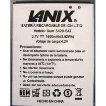 Bateria Pila Lanix S420 Llium 1600 Mah Excelente Calidad!!!!