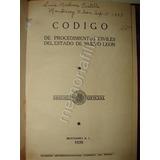 Codigo De Procedimientos Civiles Nuevo Leon 1935 Jrpd Lnu