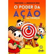 O Poder Da Ação Crianças Autorresponsabilidade Paulo Vieira