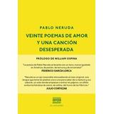 Veinte Poemas De Amor Y Una Cancion Desesperada De Neruda Pa