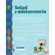 Salud Y Adolescencia Llaves - Editorial Mandioca