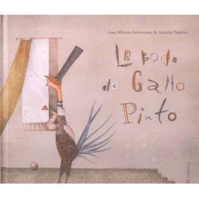 Libro Boda Del Gallo Pinto, La - Nuevo