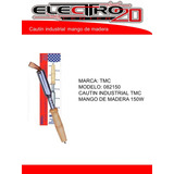 Cautin Tmc Industrial Mango De Madera 150w