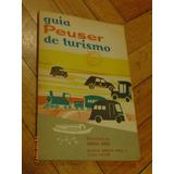 Guia Peuser De Turismo 1967 Provincia De Buenos Aires