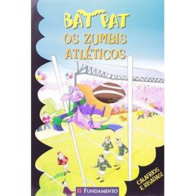 Bat Pat - Os Zumbis Atleticos