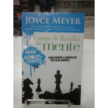 Joyce Meyer Campo De Batalha Da Mente Para Adolescente