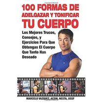 Libro 100 Formas De Adelgazar Y Tonificar Tu Cuerpo - Nuevo
