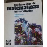 Libro Fundamentos De Matemáticas Universitarias Allendoerfer