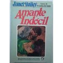 Livro Amante Indócil Janet Dailey