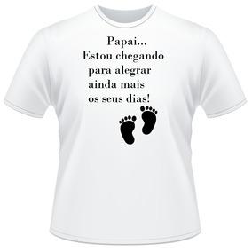 Camiseta Camisa Papai Estou Chegando Futuro Pai Oferta