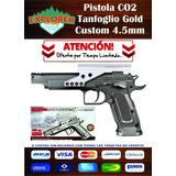 Oferta Pistola Tanfoglio Gold Custom Co2 Super Potente
