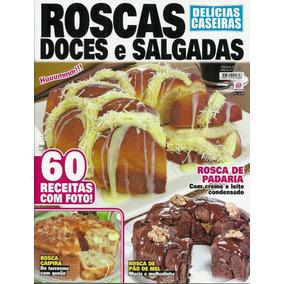 Revista Delícias Caseiras Nº 3 Roscas Doces E Salgadas
