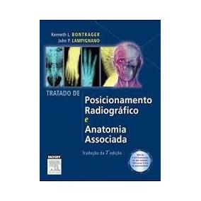 Bontrager Posicionamento Radiologia 7° Edição