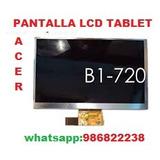 Pantalla Lcd Tablet Acer B1 720