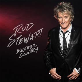 Cd Rod Stewart Another Country Open Music