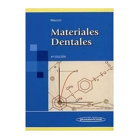 Libro: Materiales Dentales - Ricardo Luis Machi - Pdf