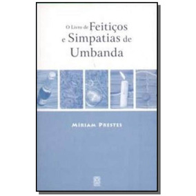 Livro De Feiticos E Simpatias De Umbanda