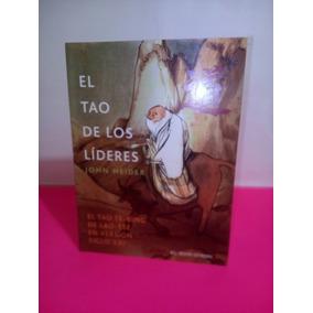 El Tao De Los Líderes / John Heider / Envío Gratis